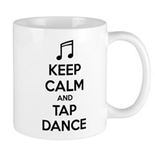 Keep calm and tap dance Mug