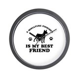A Miniature Pinscher is my best friend Wall Clock
