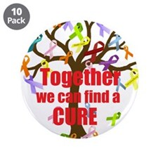 "Together we can find a CURE 3.5"" Button (10 pack)"