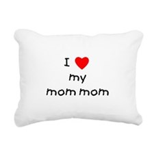lovemymommom.png Rectangular Canvas Pillow