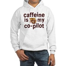 caffeine is my co-pilot hoodie