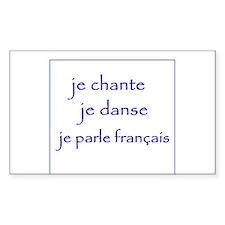 je chante je danse je parle français Decal