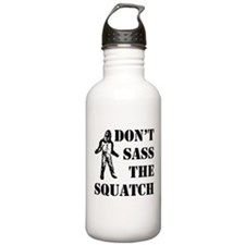Dont sass the Squatch Water Bottle