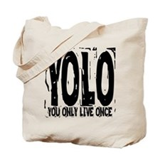 YOLO: You Only Live Once Tote Bag