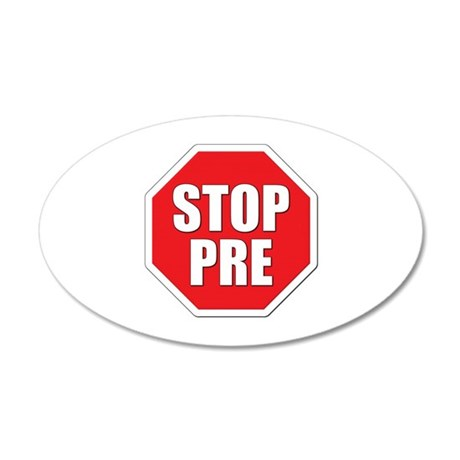 Stop Pre Prefontaine 20x12 Oval Wall Decal