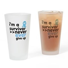 Never Give Up Prostate Cancer Drinking Glass