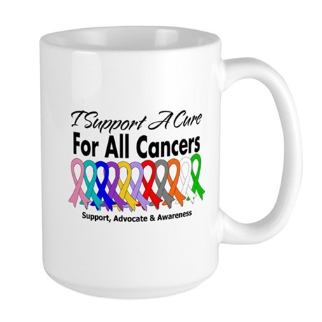 I Support A Cure For All Cancers Large Mug
