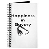 Happiness in Slavery Journal