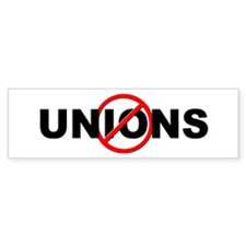 Anti / No Unions Bumper Sticker