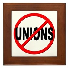 Anti / No Unions Framed Tile