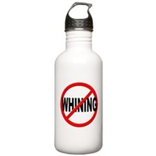 Anti / No Whining Water Bottle