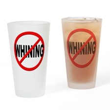 Anti / No Whining Drinking Glass