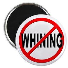 Anti / No Whining Magnet