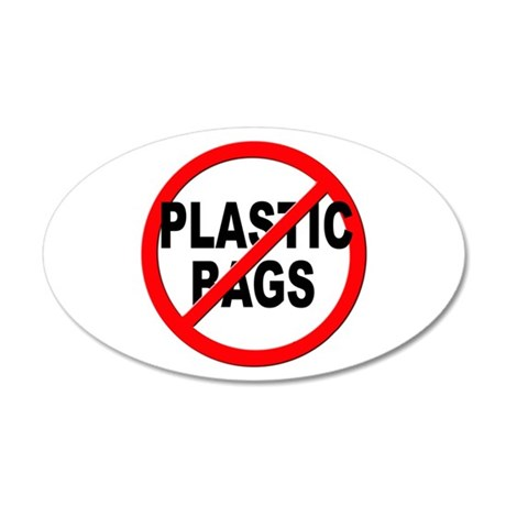 Anti / No Plastic Bags 35x21 Oval Wall Decal