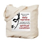 Spiritual Condition Tote Bag