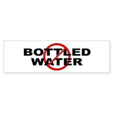 Anti / No Bottled Water Bumper Sticker