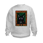 Boycott Made In China Save Do Kids Sweatshirt
