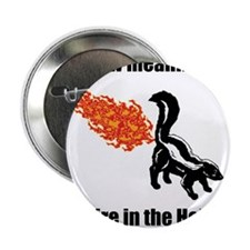 "Fire in the Hole 2.25"" Button"