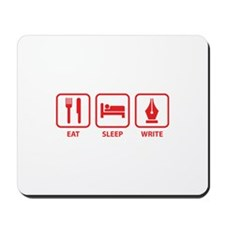 Eat Sleep Write Mousepad