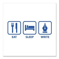 "Eat Sleep Write Square Car Magnet 3"" x 3"""
