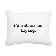 idratherbeflyingblk.png Rectangular Canvas Pillow
