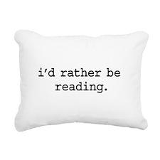 idratherbereadingblk.png Rectangular Canvas Pillow