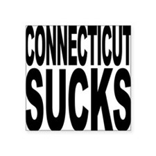 "connecticutsucks.png Square Sticker 3"" x 3"""