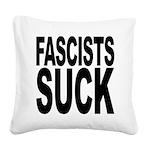 fascistssuck.png Square Canvas Pillow