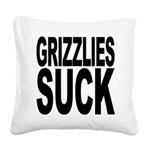grizzliessuck.png Square Canvas Pillow