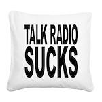 talkradiosucks.png Square Canvas Pillow