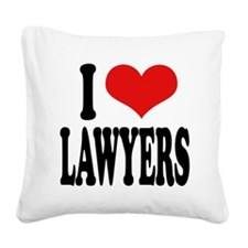 ilovelawyersblk.png Square Canvas Pillow