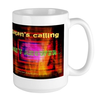 Funny Satans Calling Large Mug