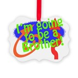 Im Going To Be A Brother Picture Ornament