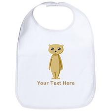 Meerkat with Text. Bib