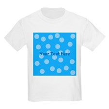 Blue Dots with Text. T-Shirt