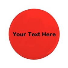 """Red Background with Text. 3.5"""" Button (100 pack)"""