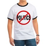 Anti / No Politics Ringer T