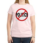 Anti / No Politics Women's Light T-Shirt