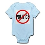 Anti / No Politics Infant Bodysuit