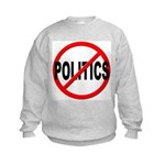 Anti / No Politics Kids Sweatshirt