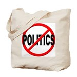 Anti / No Politics Tote Bag