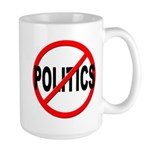 Anti / No Politics Large Mug