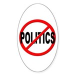 Anti / No Politics Sticker (Oval 10 pk)