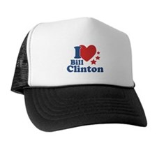 I Love Bill Clinton Trucker Hat