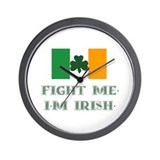 Fight Me, I'm Irish Wall Clock
