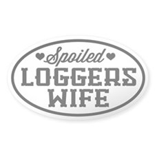 Spoiled Logger's Wife Decal