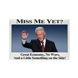 Bill Clinton Miss Me Yet Rectangle Magnet (10 pack