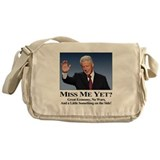 Bill Clinton Miss Me Yet Messenger Bag
