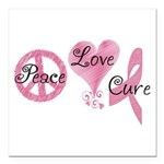 Peace Love Cure (Pink Ribbon) Square Car Magnet 3