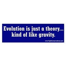 Evolution Is Just A Theory, Kind of Like Gravity